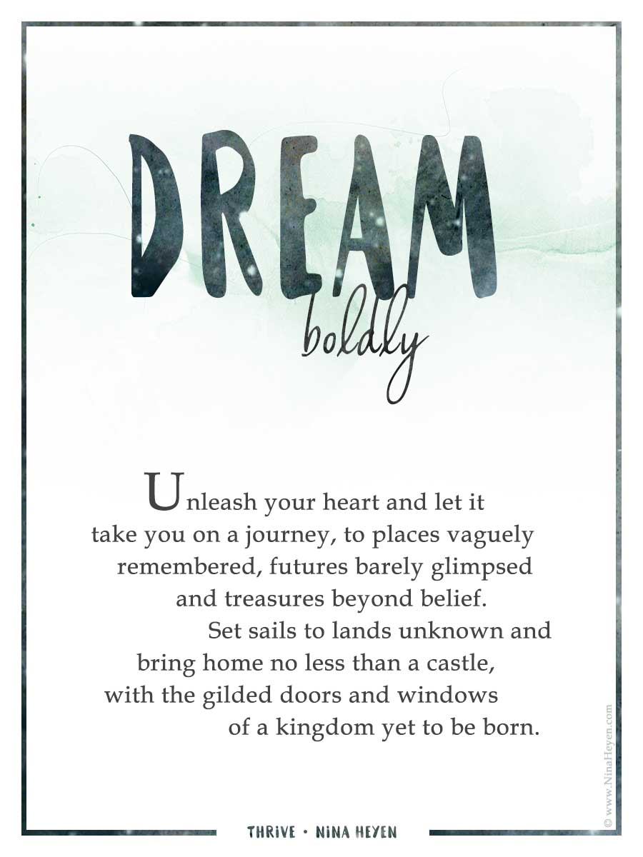 """Dream Boldly"" by Nina Heyen 